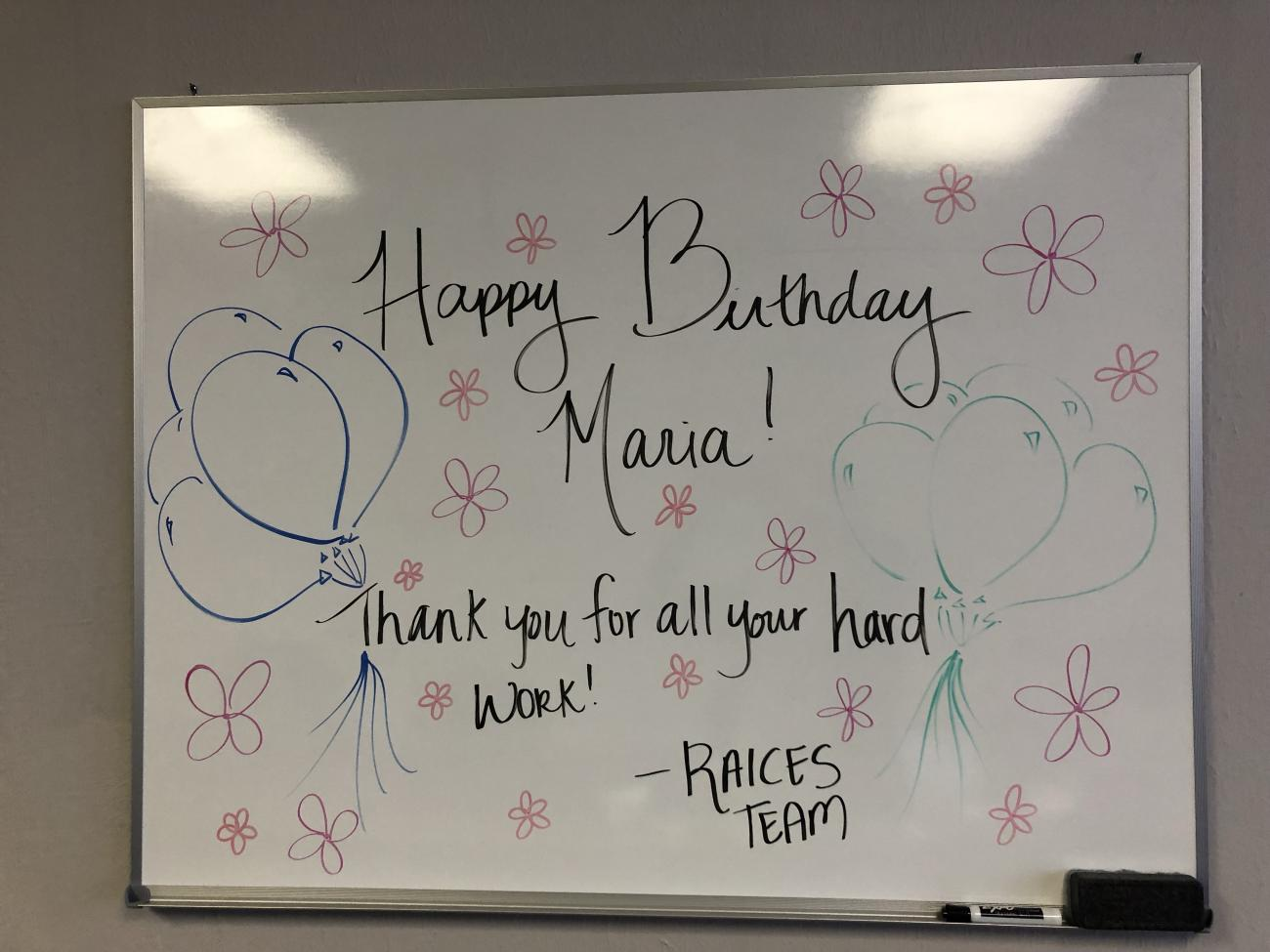 """A """"Happy Birthday"""" message from the office for Maria."""